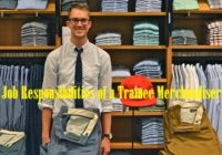 Job Responsibilities of a Trainee Merchandiser