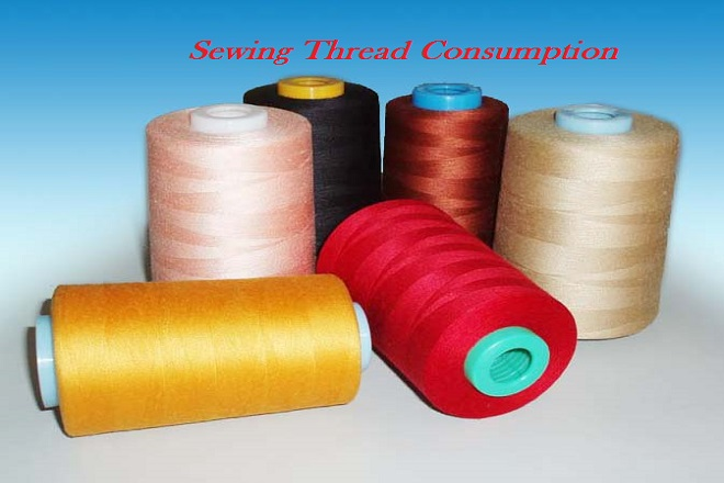 Sewing Thread Consumption in Apparel Industry