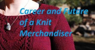 Career and Future of a Knit Merchandiser