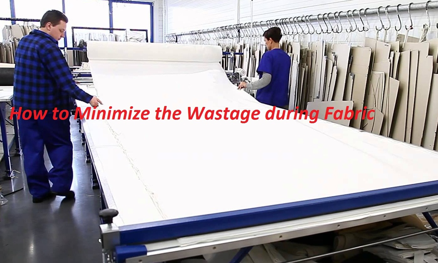 How to Minimize the Wastage during Fabric Cutting
